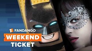 Fifty Shades Darker, John Wick: Chapter Two, The Lego Batman Movie | Weekend Ticket