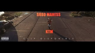 SOSO MANESS   KTM (Clip Officiel)