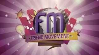 Friend Movement Promo