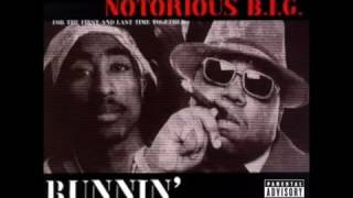 2Pac Notorious B I G    Runnin feat  Stretch Stone Radio Version