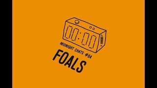 Foals' Yannis Philippakis – Midnight Chats Episode 64