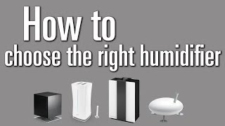 How to choose the right humidifier for your home