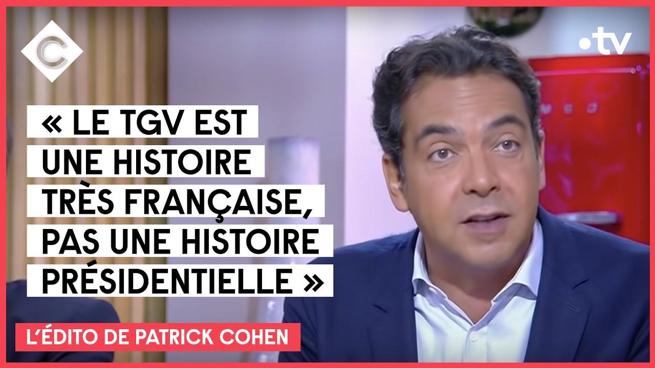 L'Édito de Patrick Cohen - Quand les présidents regardent passer les TGV - 17/09/2021