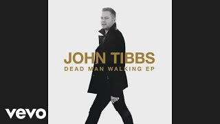 John Tibbs   Run Wild (Audio)