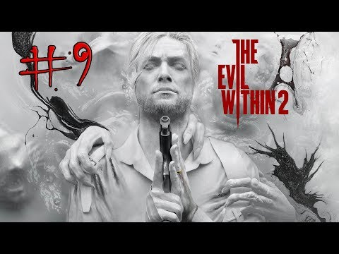 THE EVIL WITHIN 2 Gameplay Part 9 (Xbox One) O'NEAL BOSS!
