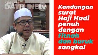 Kandungan surat Hj Hadi penuh dengan fitnah dan buruk sangka – Ustaz Ridwan Abu Bakar