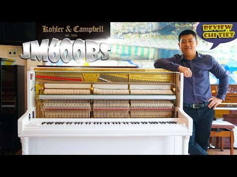 Review chi tiết đàn piano Kohler & Campbell JM600BS