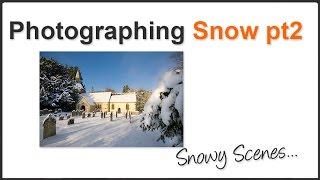 Snow photography Pt. 2