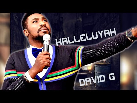 DAVID G    HALLELUYAH  -  Nigerian Gospel Mix