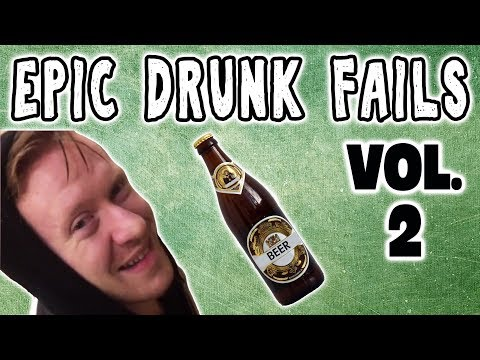 DRUNK FAIL COMPILATION VOL 2: DRUNK PEOPLE DOING THINGS