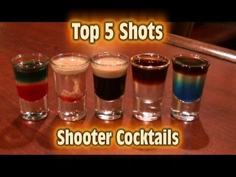 Video Top 5 Shot Drinks Shooter Cocktails Top Five