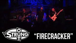 """STRUNG OUT - """"Firecracker"""""""