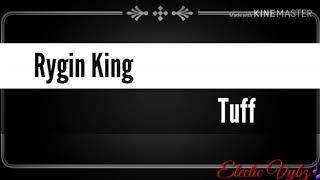 rygin king tuff lyrics - Free video search site - Findclip Net