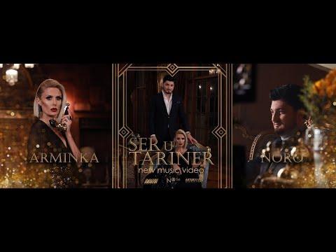 Noro & Arminka - Ser u tariner