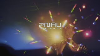 PNAU   Luminous (Short Film)