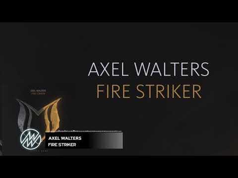 🔥Axel Walters - Fire Striker[Suanda Dark]
