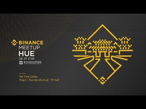 #Binance Official Meetup - Hue, Vietnam July 2019