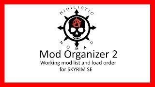 Mod Organizer 2 mods and load order for Skyrim SE