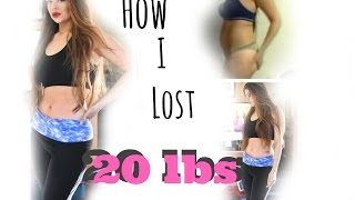 How I lost 20 lbs in 2 Months and Kept It Off!