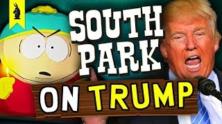 How South Park Gets Trump Right – Wisecrack Quick Take