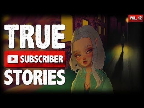 Followed Home & NDE Stories   12 True Creepy Subscriber