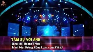 Tâm Sự Với Anh – Song ca với Dương Hồng Loan