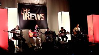 The Trews - I Feel the Rain (Live and Acoustic - Calgary Nov 20/09)