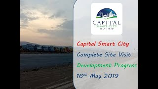 Capital Smart City Islamabad Latest Development Progress May 2019