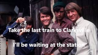 The Last Train to Clarksville  THE MONKEES (with lyrics)