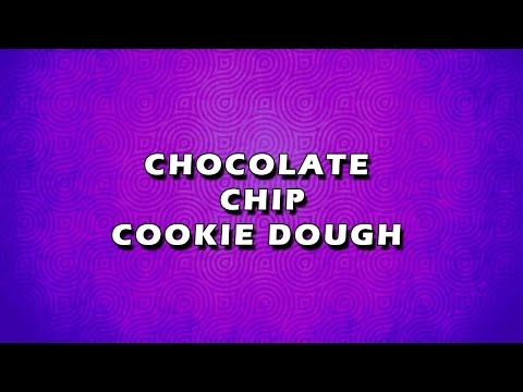 CHOCOLATE CHIP COOKIE DOUGH   EASY TO LEARN   EASY RECIPES