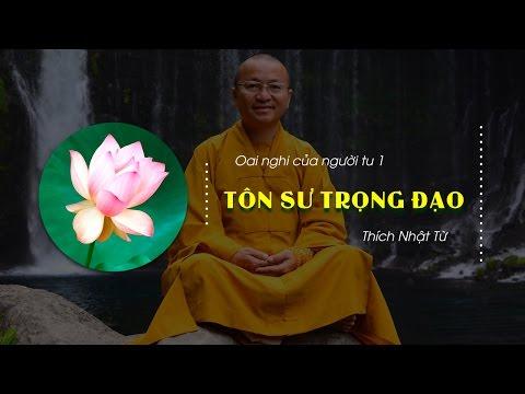 Oai Nghi Của Người Tu 1 (2013): Tôn sư trọng đạo