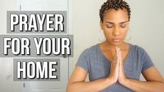 Prayer for Your Home | House Blessing & Cleansing