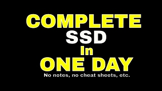 How to complete SSD in one day!!