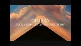 ODESZA - SAY MY NAME FT. ZYRA (GANZ) REMIX /w Dancing GIFS