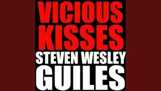 Vicious Kisses de Steven Wesley Guiles