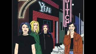 7 Year Bitch - Rest My Head