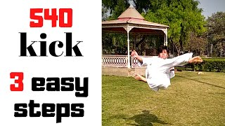 HOW TO DO 540 KICK | LEARN 540 KICK IN EASY STEPS #540kick