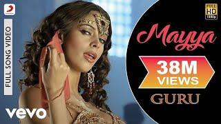 A.R. Rahman - Mayya Mayya Best Video|Guru|Mallika