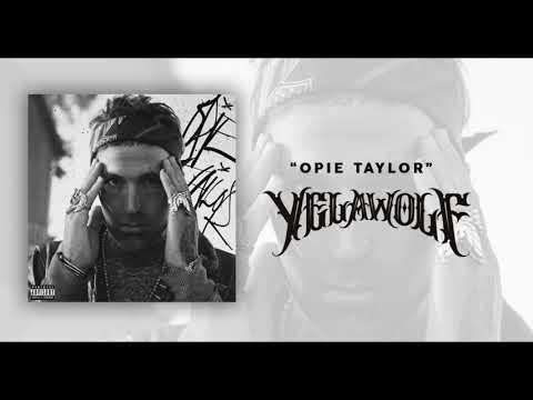"""Yelawolf – """"Opie Taylor"""""""