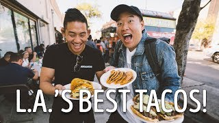 THE BEST TACOS IN L.A. (PART 2)