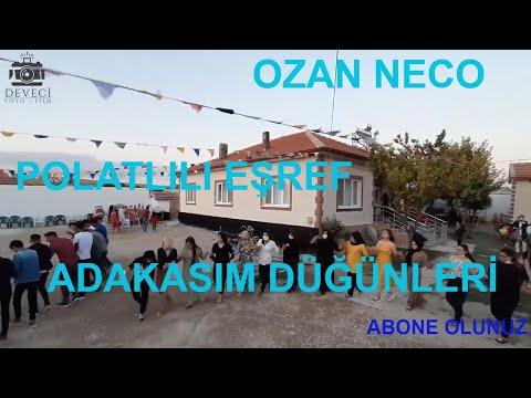 Ozan Neco ve Polatlı Eşreffle Adakasım düğünleri.