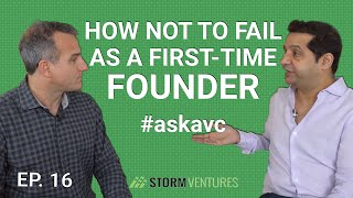 AskAVC #16 – How not to fail as a first-time founder