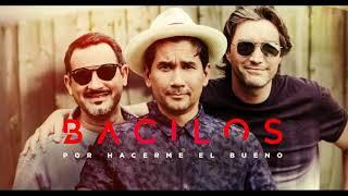 Bacilos - Por Hacerme El Bueno (Audio)