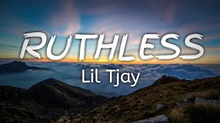 LIL TJAY FT. JAY CRITCH  RUTHLESS {Lyrics Video}