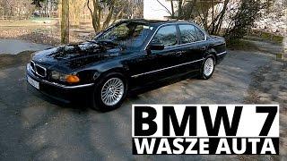 BMW Seria 7 (E38) - Wasze auta - Test #24 - Michał