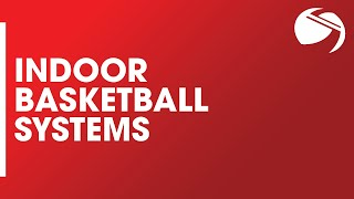 Indoor Basketball Systems