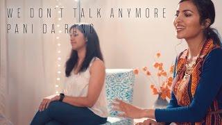 Charlie Puth – We Don't Talk Anymore | Pani Da Rang (Vidya Vox Mashup Cover) (ft. Saili Oak)