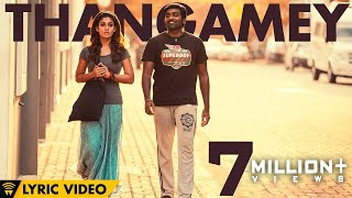 Thangamey - Song - Naanum Rowdy Thaan