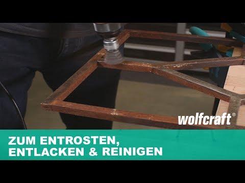 Drahtbürsten-Set: Entrosten, Entlacken und Reinigen | wolfcraft