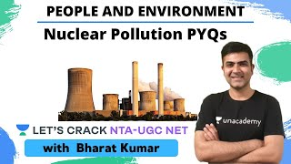 Nuclear Pollution PYQs | People and Environment | NTA UGC NET Paper 1 | Kumar Bharat